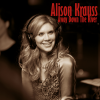 Alison Krauss     - Away Down The River