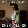Sophie Ellis-Bextor     - Crystallise